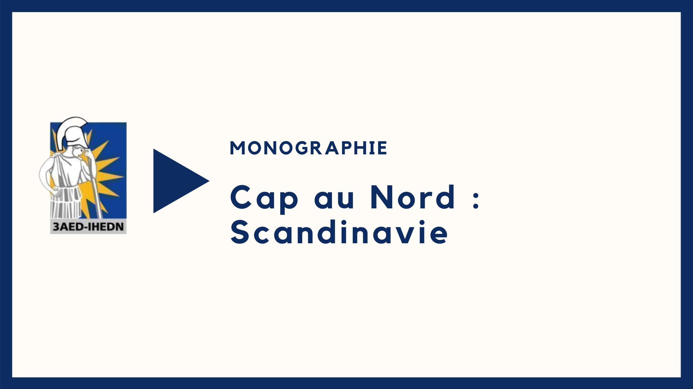 Monographie  Cap au Nord : Scandinavie