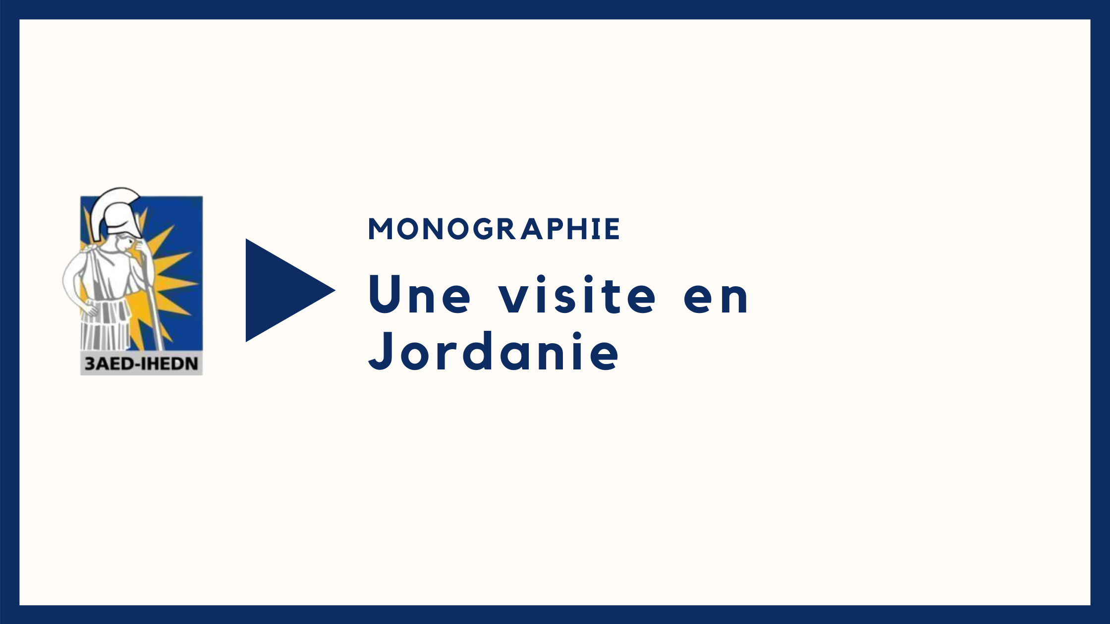 Monographie   Une visite en Jordanie