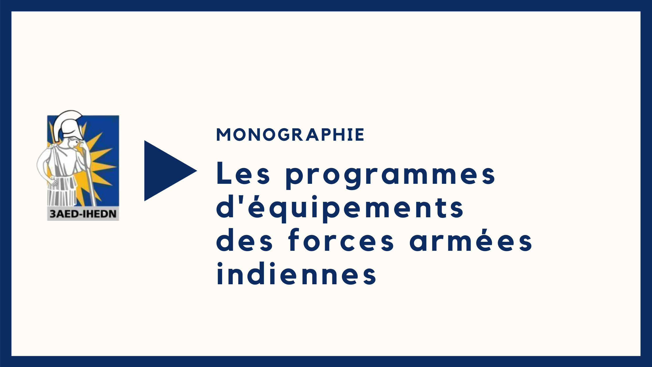 Monographie | Les programmes d'équipements des forces armées indiennes
