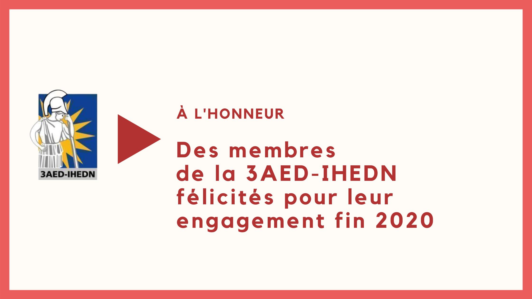 À l'honneur |Des membres de la 3AED-IHEDN félicités pour leur engagement fin 2020