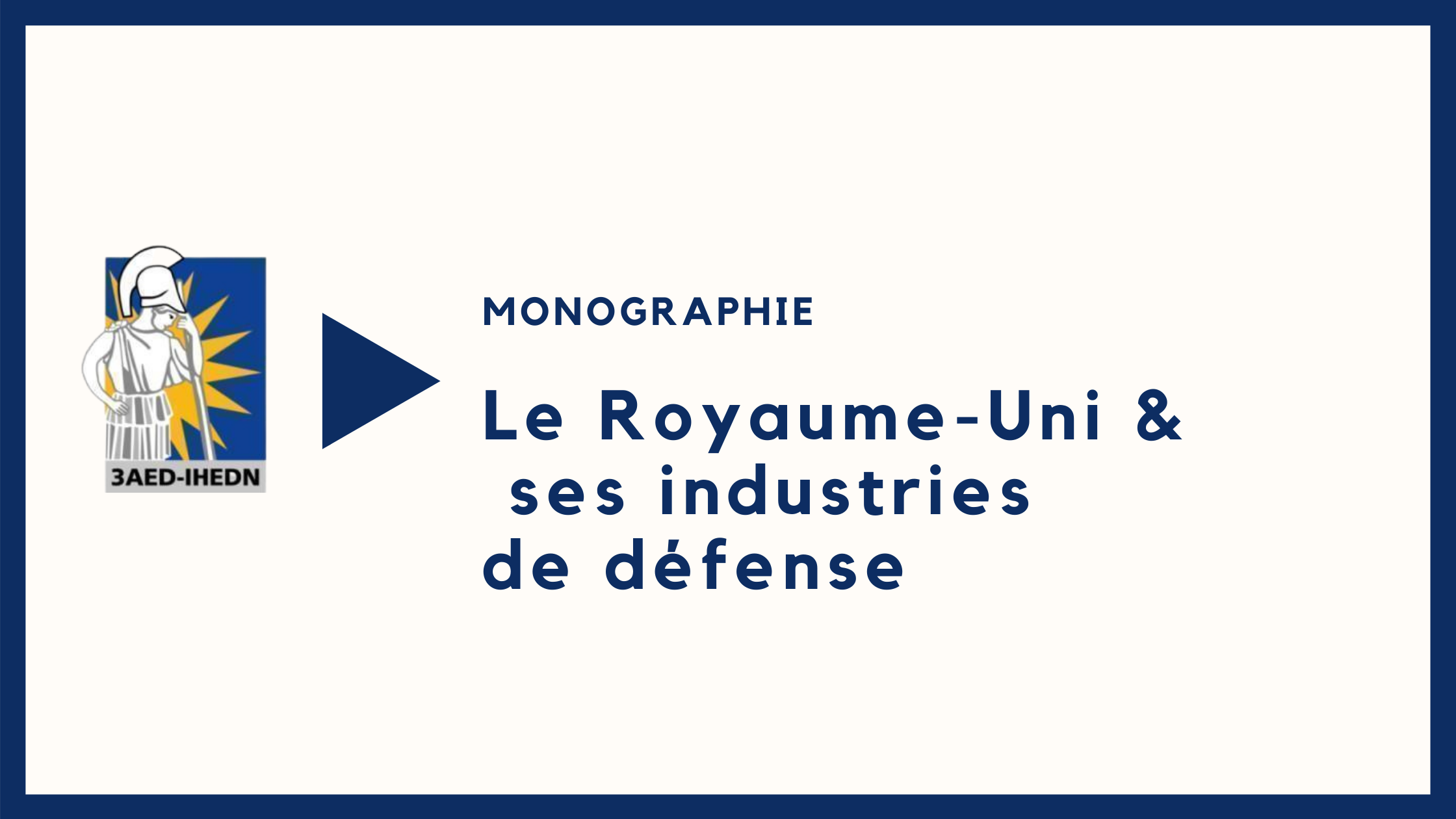Monographie   Le Royaume-Uni &  ses industries de défense