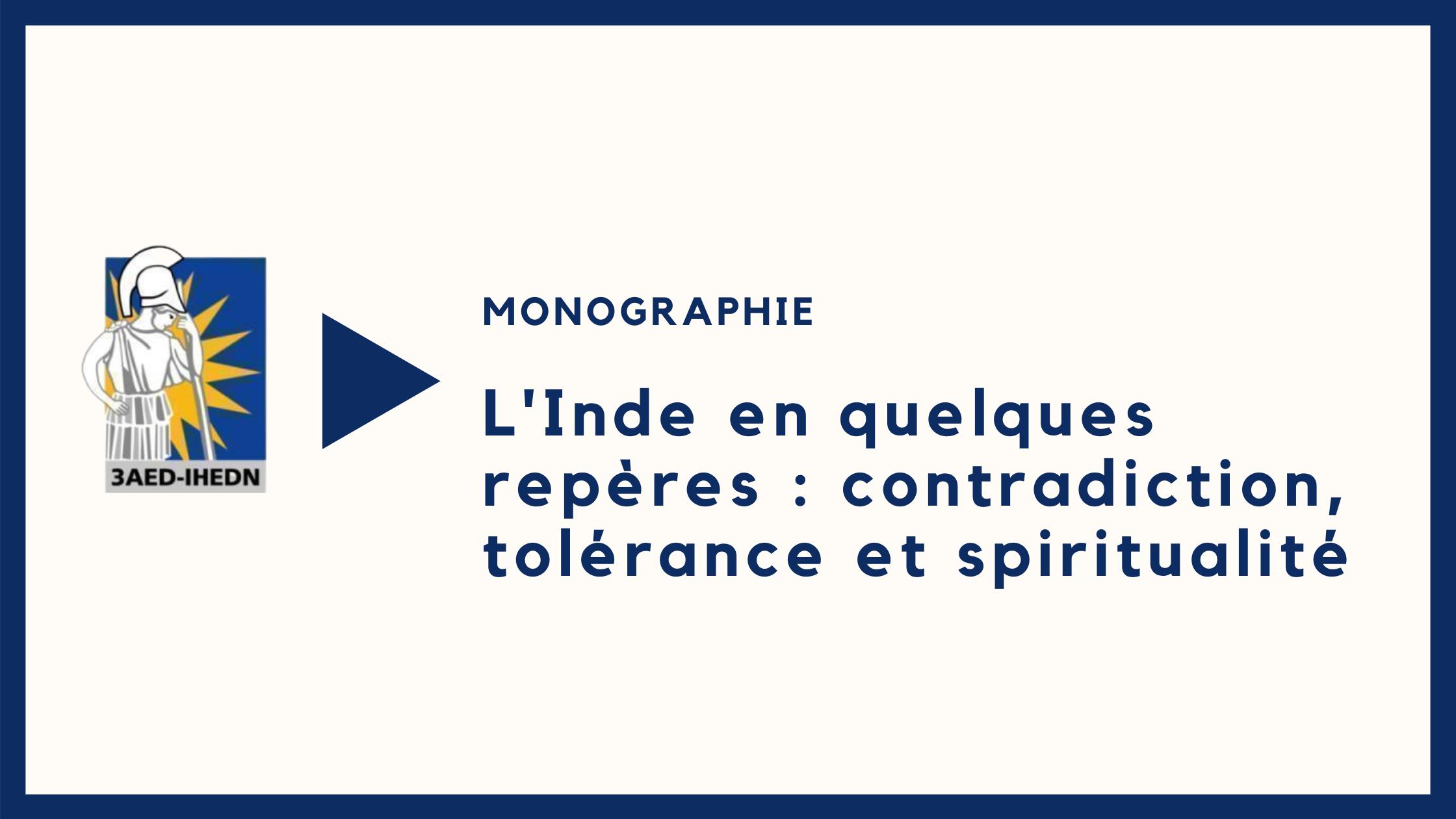Monographie |L'Inde en quelques repères : contradiction, tolérance et spiritualité
