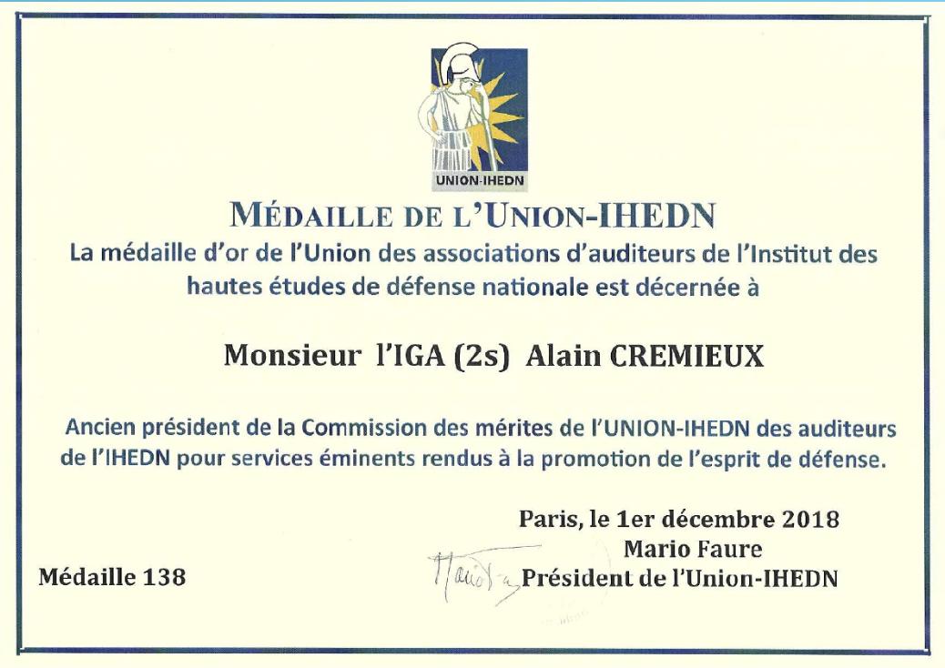 À l'honneur |L'IGA (2S) Alain Crémieux reçoit la médaille d'or de l'UNION-IHEDN