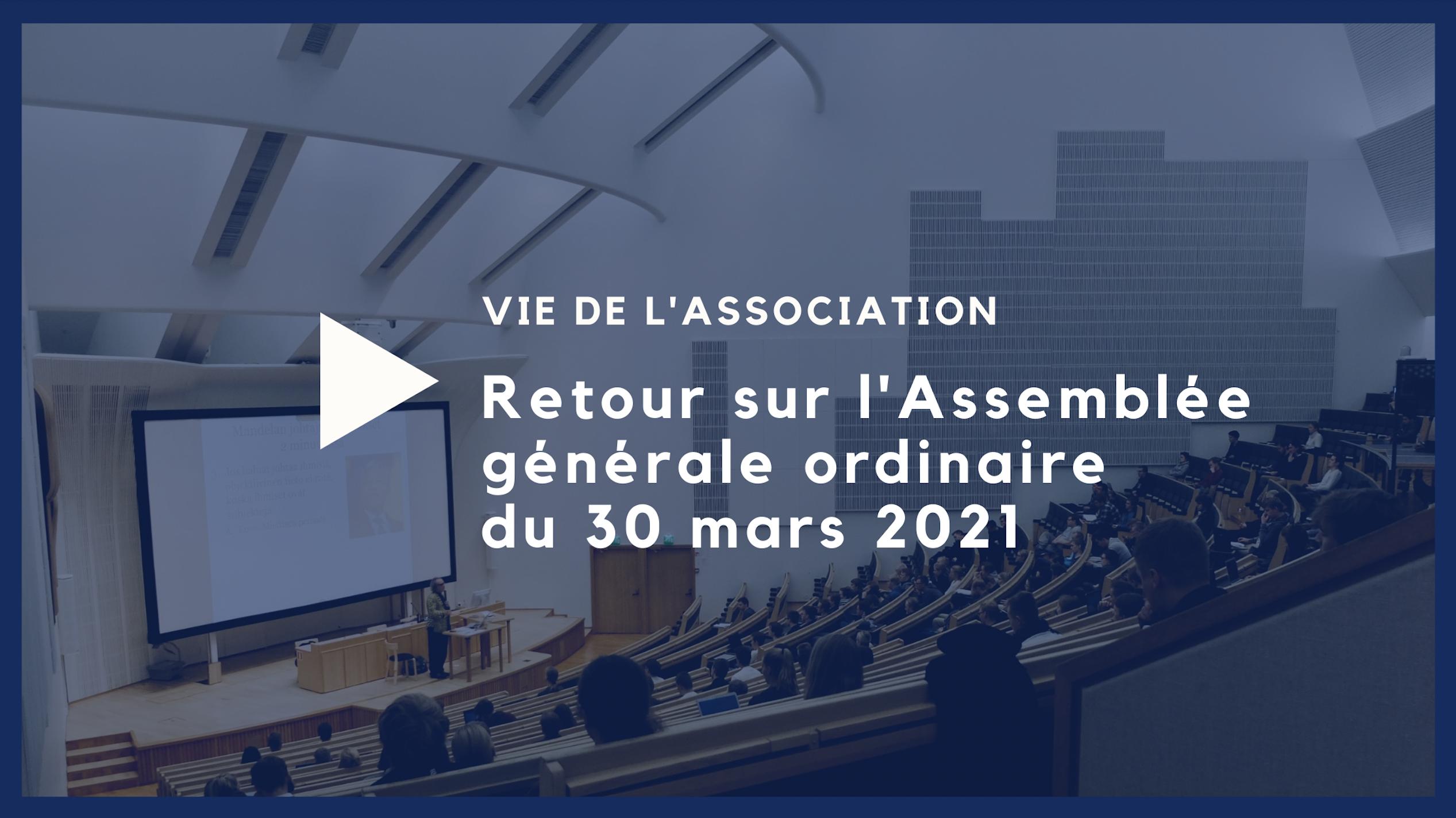 Retour sur l'Assemblée générale ordinaire du 30 mars 2021