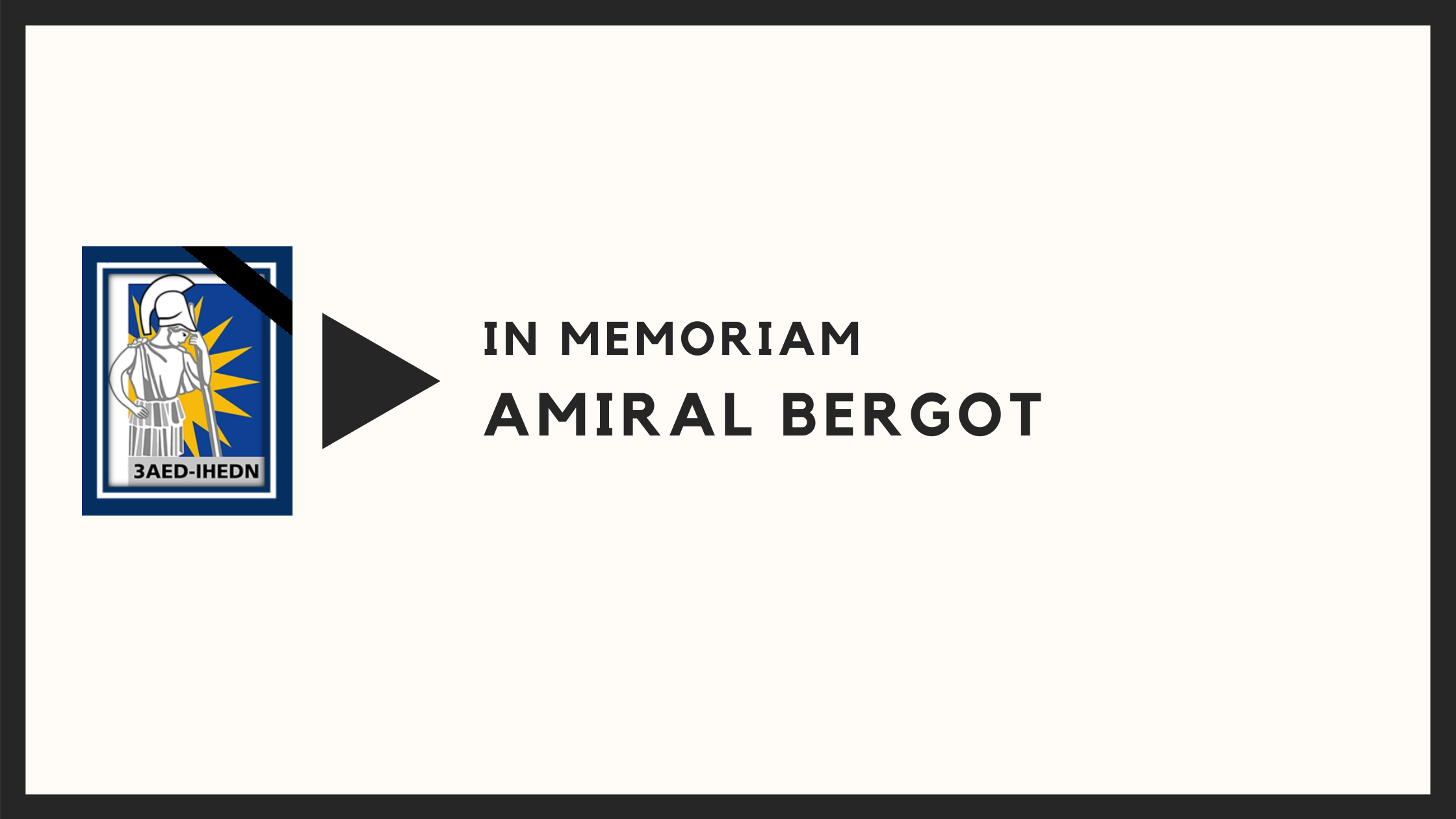IN MEMORIAM – AMIRAL BERGOT