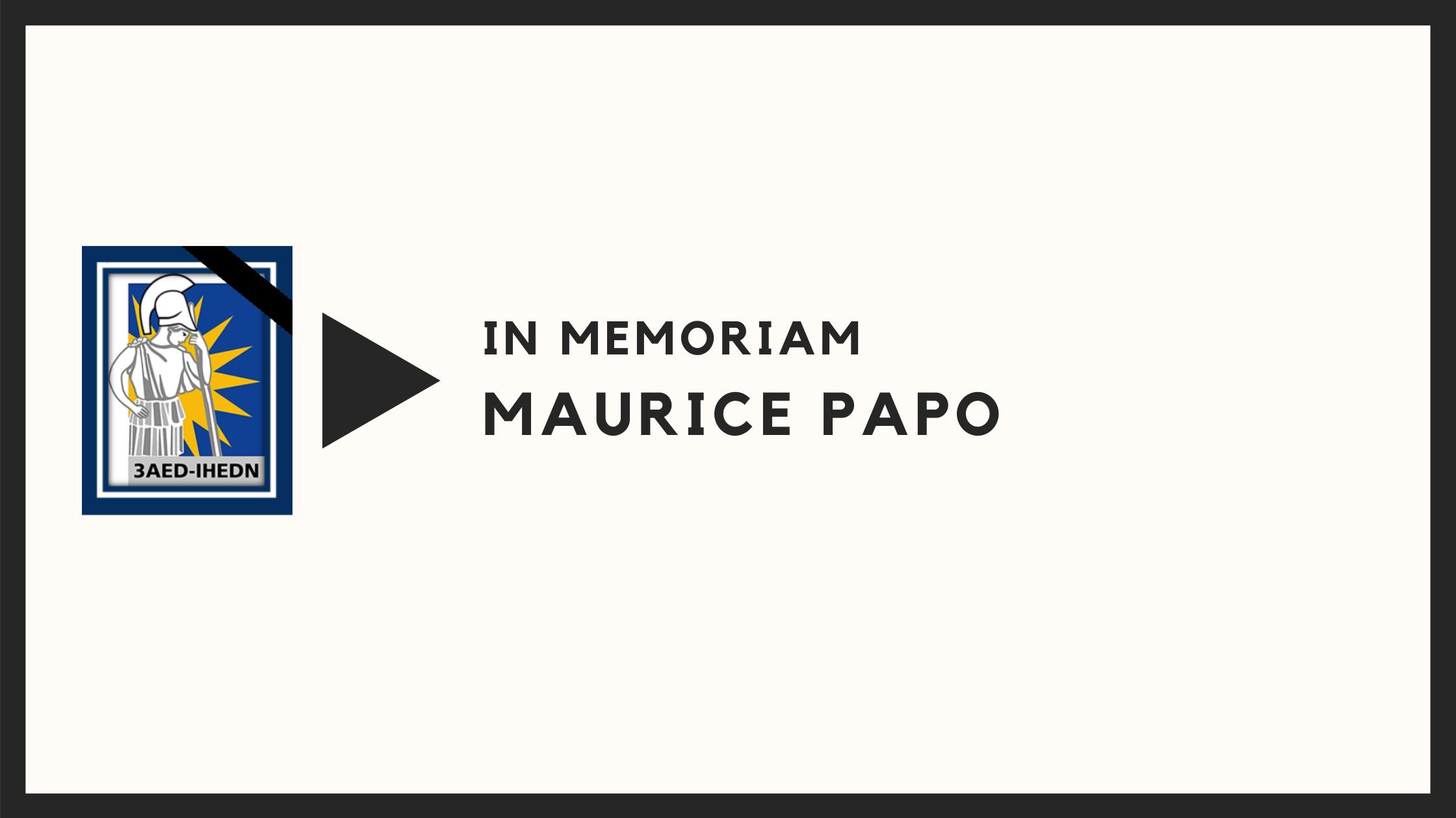 IN MEMORIAM – Maurice Papo