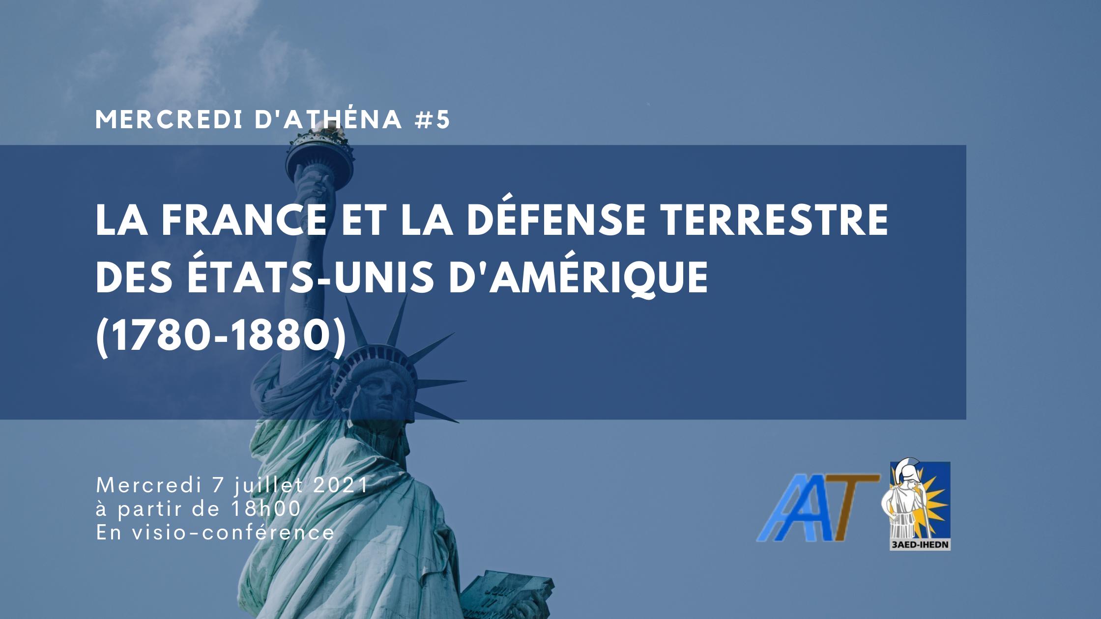 Mercredi d'Athéna #5 | La France et la défense terrestre des États-Unis d'Amérique (1780-1880)