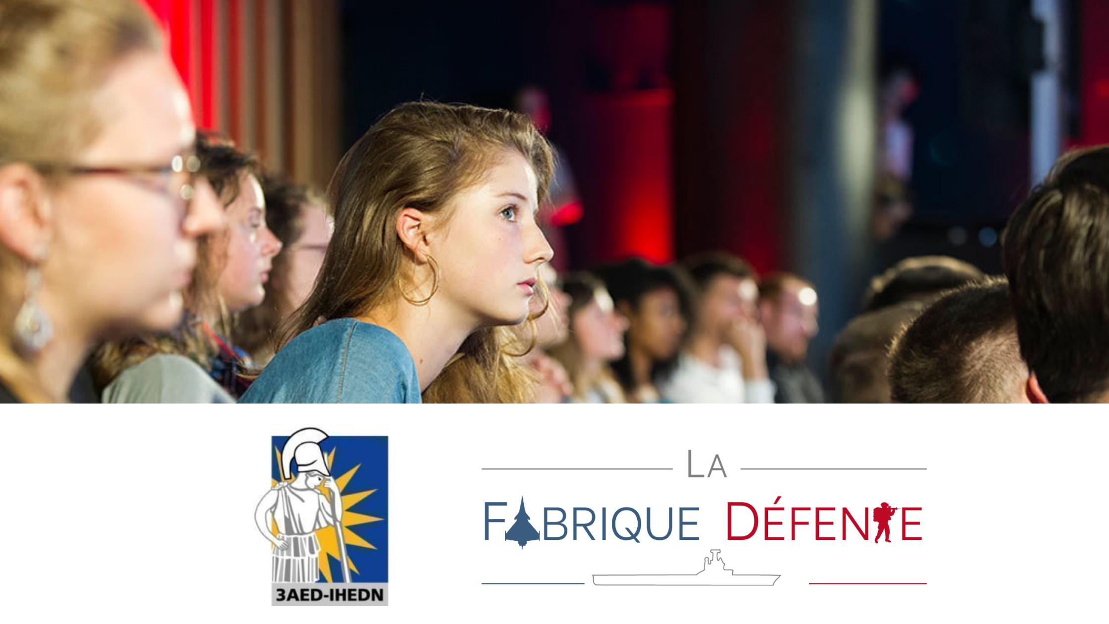 3AED-IHEDN, partenaire de La Fabrique Défense, un salon dédié à la jeunesse